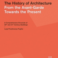The History of Architecture From the Avant-Garde Towards the Present