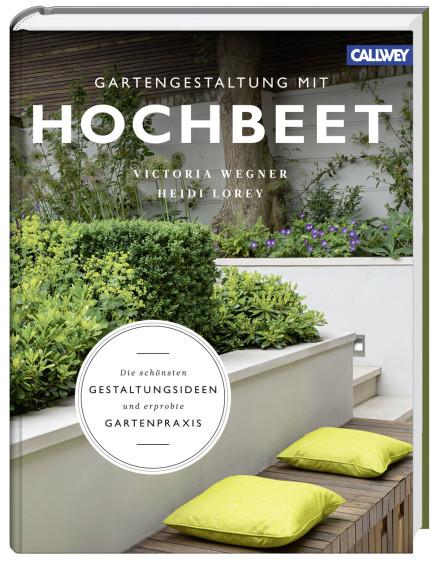 Victoria Wegner Heidi Lorey Gartengestaltung Mit Hochbeet