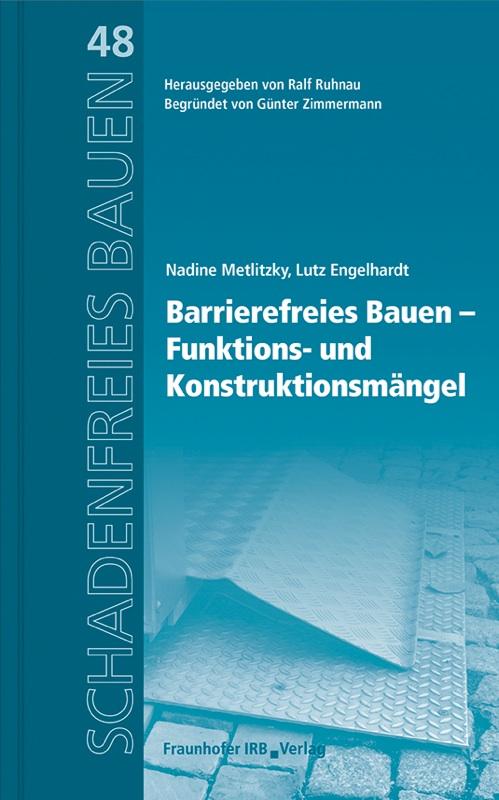 Nadine metlitzky lutz engelhardt barrierefreies bauen for Barrierefreies bauen